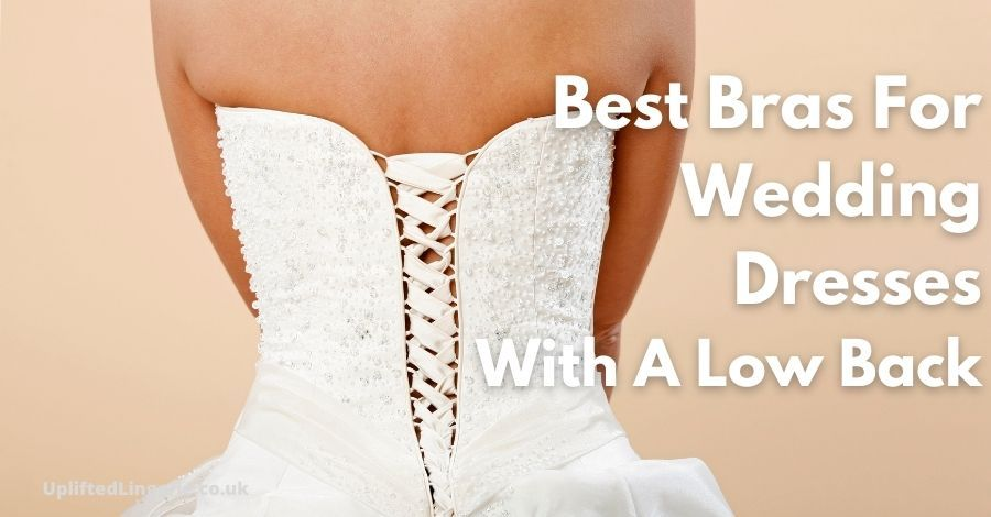 best bras for wedding dresses with a low back